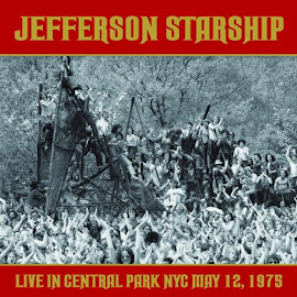 Jefferson Starship – Live In Central Park May 12, 1975 (2013)