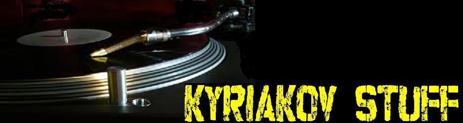 kyriakov stuff