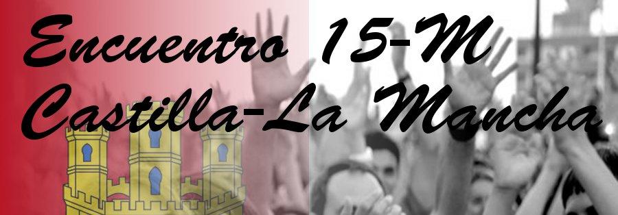 Encuentro 15M Castilla-La Mancha