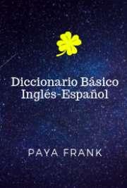 Paya Frank .- Dicc. Inglés - Español