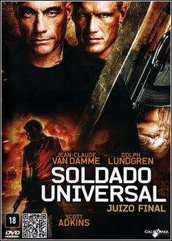 Soldado Universal 4: Juízo Final – Dublado e Legendado – 2012