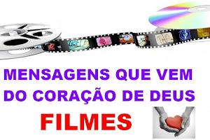 MENSAGENS QUE VEM DO CORAÇÃO DE DEUS FILMES.
