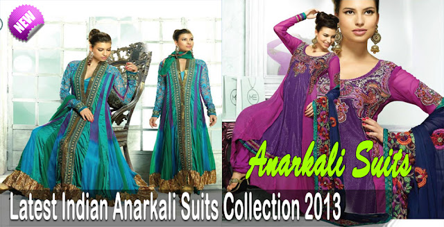 Latest Indian Anarkali Suits Collection 2013