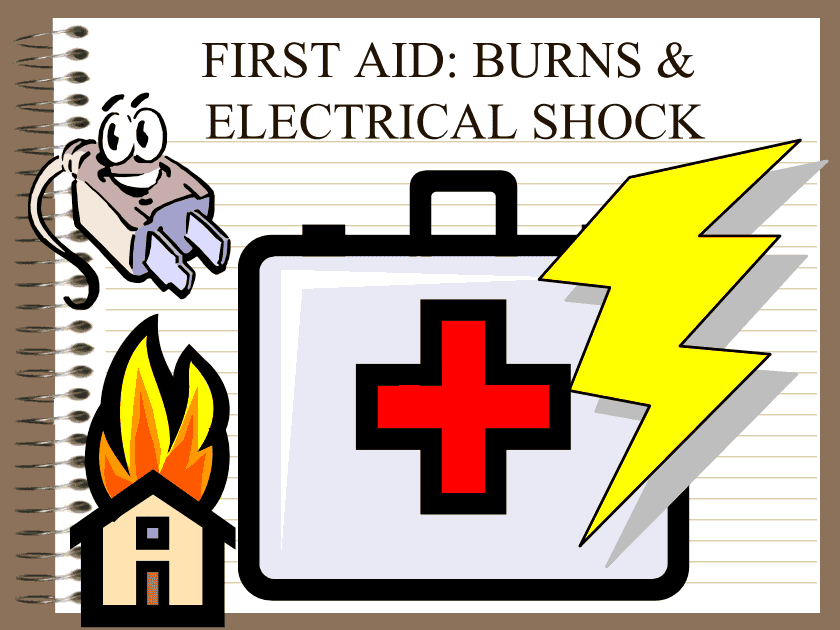 Electric Shock Burns First Aid Burns Electrical