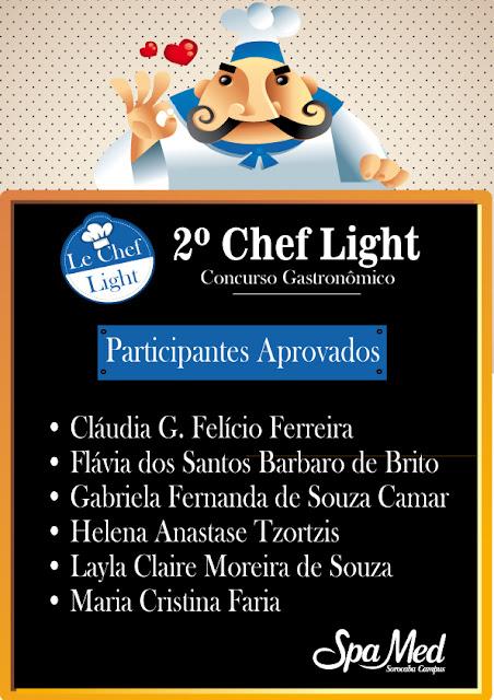 Participantes aprovados no 2º Chef Light Concurso Gastronômico!!!