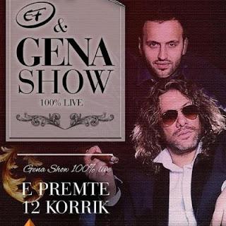 Gena Show, E Premte, 12 korrik 2013
