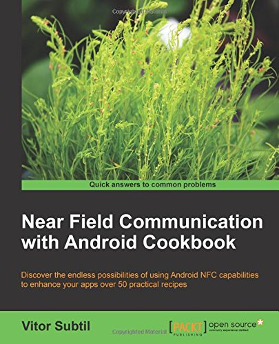 Near Plain Communication Amongst Android Cookbook