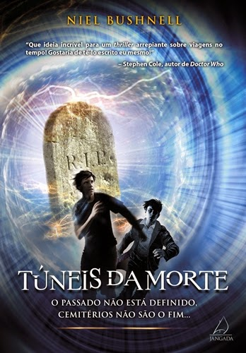 Túneis da morte * Niel Bushnell