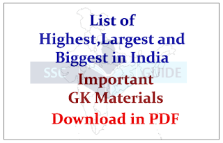 List of Highest, Largest and Biggest in India | Important GK Materials– Download in PDF