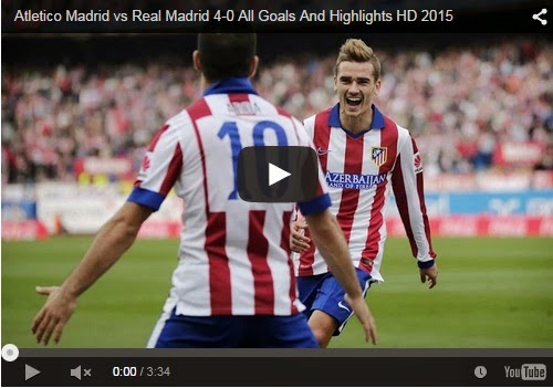 Highlights : Atletico 4-0 Real Madrid