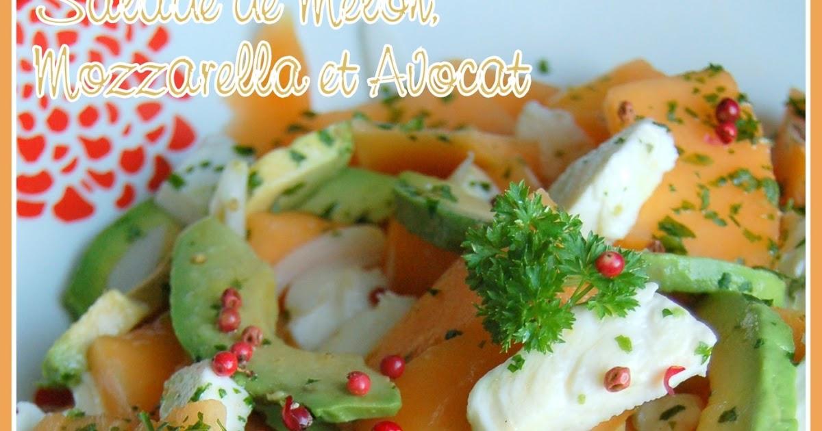 Juste Histoire De Go Ter Salade De Melon Mozzarella Avocat