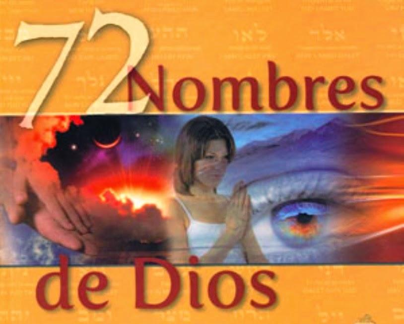 Abundancia, Amor y Plenitud : LOS 72 NOMBRES SAGRADOS DE DIOS