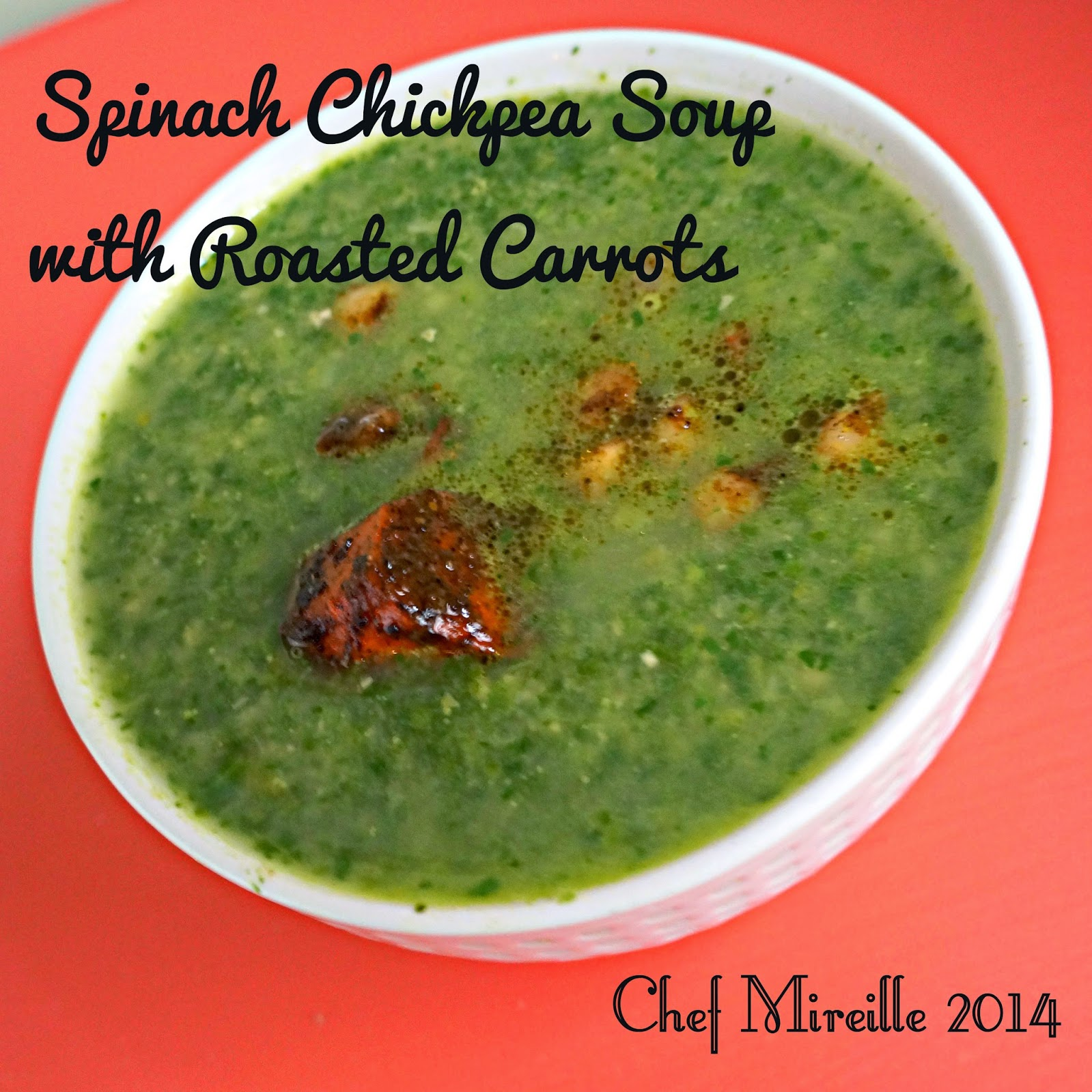 Spinach Soup with Roasted Carrots, Spinach Soup
