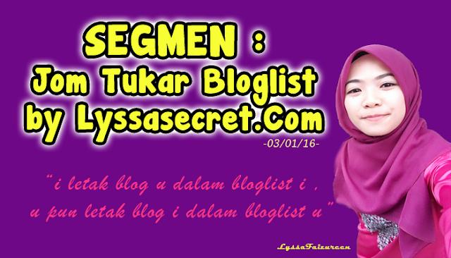 SEGMEN : Jom Tukar Bloglist by Lyssasecret.Com