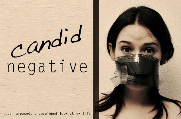 Candid Negative