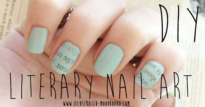 Illustrated moodboard diy literary nail art how to after seeing a beautiful newspaper nail art on pinterest we decided to try it ourselves using pages form a book we were amazed by the result prinsesfo Image collections