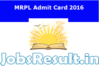 MRPL Admit Card 2016
