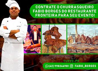 Contrate o Churrasqueiro Fabio Borges do Restaurante Fronteira para seu evento
