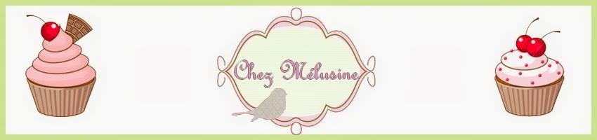 Chez Mélusine