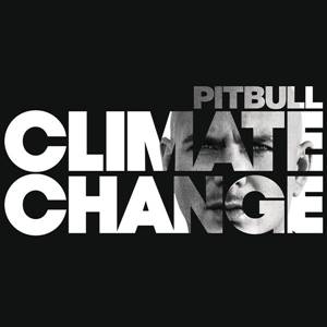 Download Mp3 Free Pitbull - Climate Change (2017) Full Album 320 Kbps stitchingbelle.com