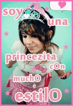 Soy una princesita con mucho estilo