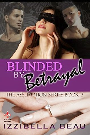 http://www.amazon.com/Blinded-Betrayal-Assumption-Book-3-ebook/dp/B00MT6AEBI/