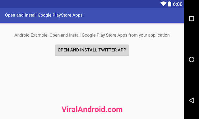 Android Example: How to Open and Install Google PlayStore Apps Programmatically