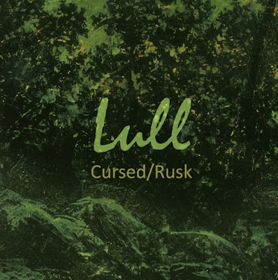 """LULL """"Cursed"""", """"Rusk"""""""