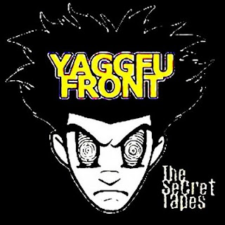 Yaggfu Front - The Secret Tapes (2002) FLAC