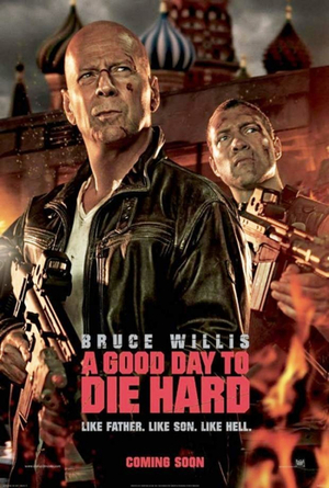 Die Hard 5: A Good Day To Die Hard (2013)