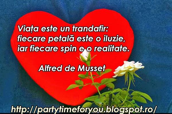 Viaţa este un trandafir:  fiecare petală este o iluzie, iar fiecare spin e o realitate.