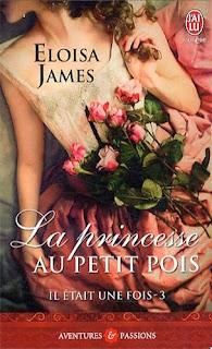 Couverture Il Etait Une Fois 3 - La Princesse Au Petit Pois de Eloisa James