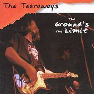 The Tearaways - Ground\'s the Limit - 1997