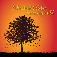 O Hushed October Morning Mild