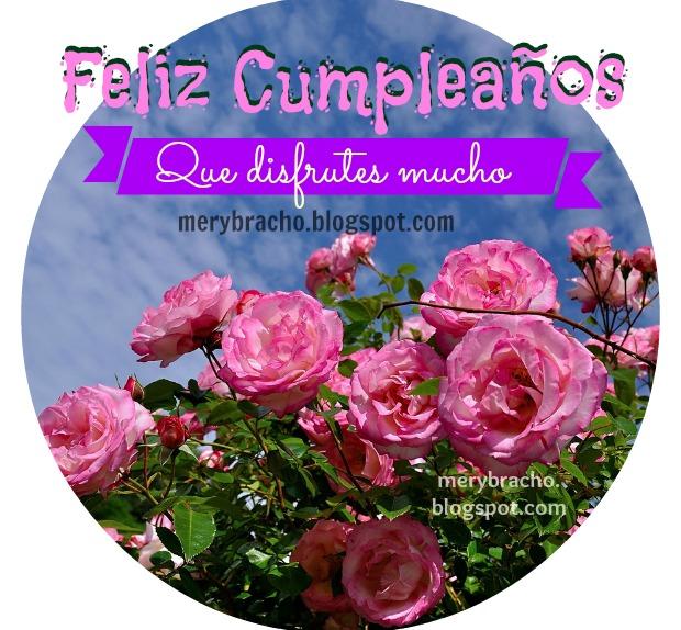 Imagenes de cumpleaños para Tarjetas Mensajes y Frases