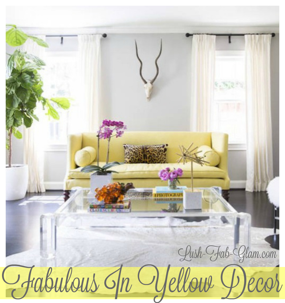 The Colorful Home Series: Fabulous in Yellow Home Decor.