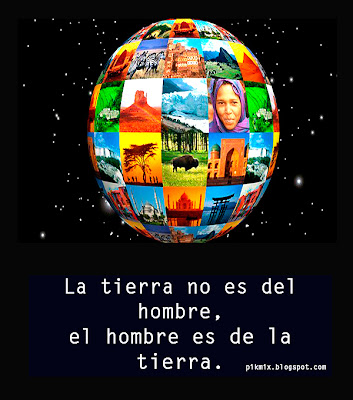 La tierra no es del hombre, Imagen con frase