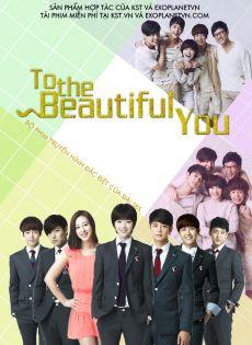 CHỈ VÌ YÊU- Gửi Người Xinh Tươi - TO THE BEAUTIFUL YOU 2012