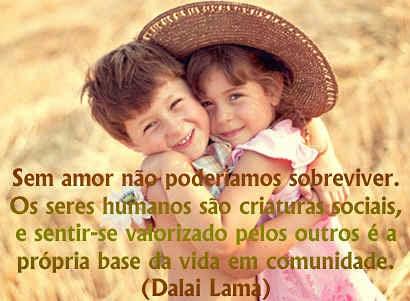Sem amor não podemos sobreviver