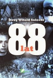 """""""88 lat"""" – Jerzy Witold Solecki"""