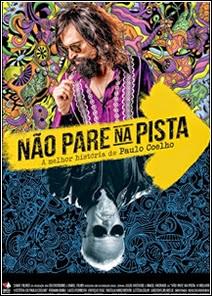Não Pare na Pista A Melhor História de Paulo Coelho Nacional