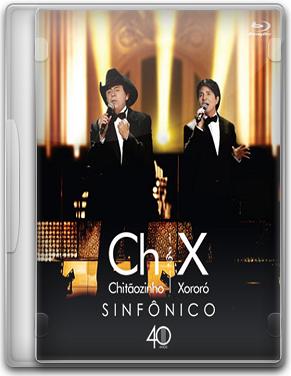 Capa Chitãozinho & Xororó – Sinfônico – DVDRip (2011)