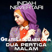 Download Lagu Indah Nevertari Dua Pertiga Malam Mp3