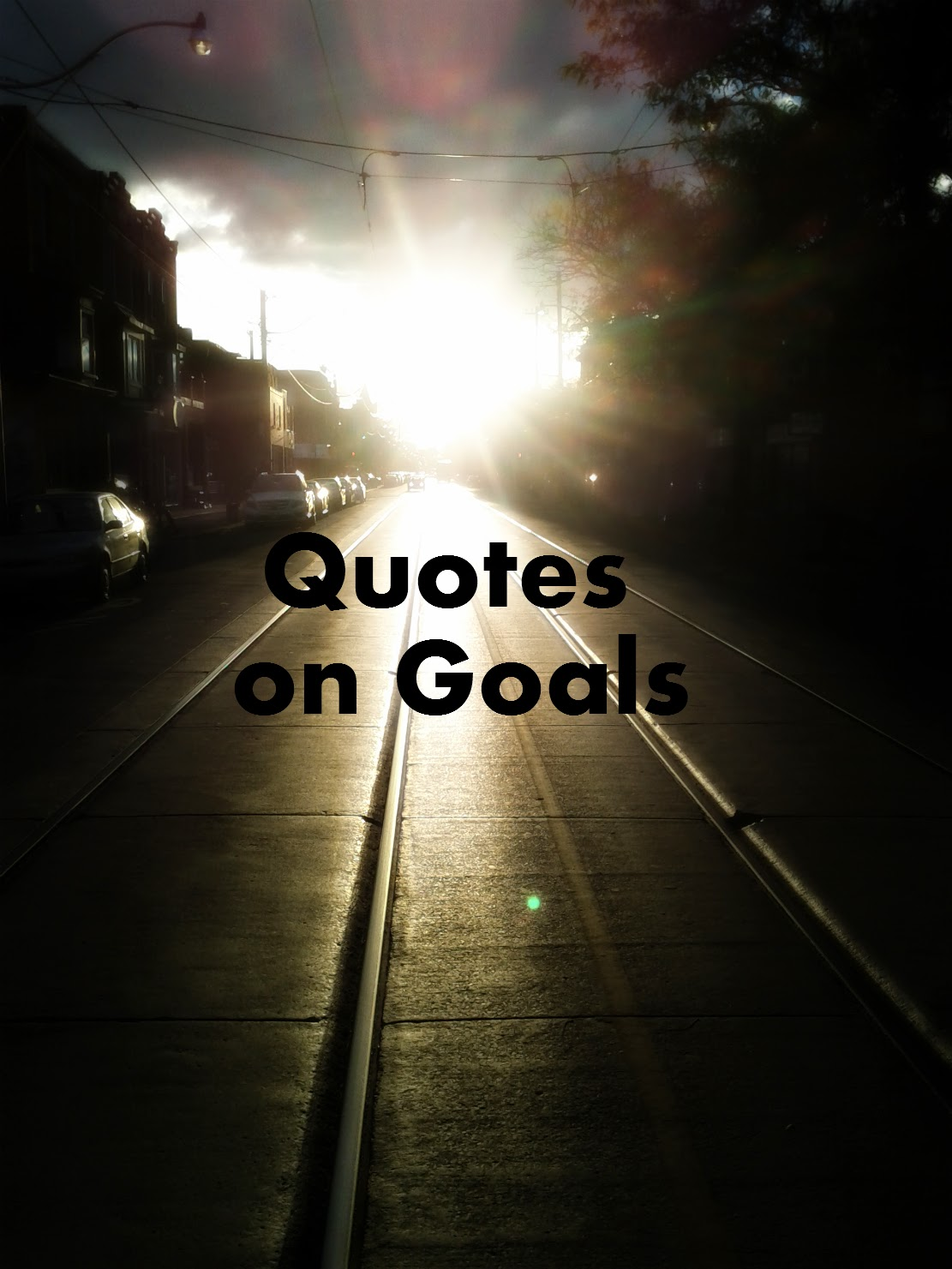 Quotes on Goals