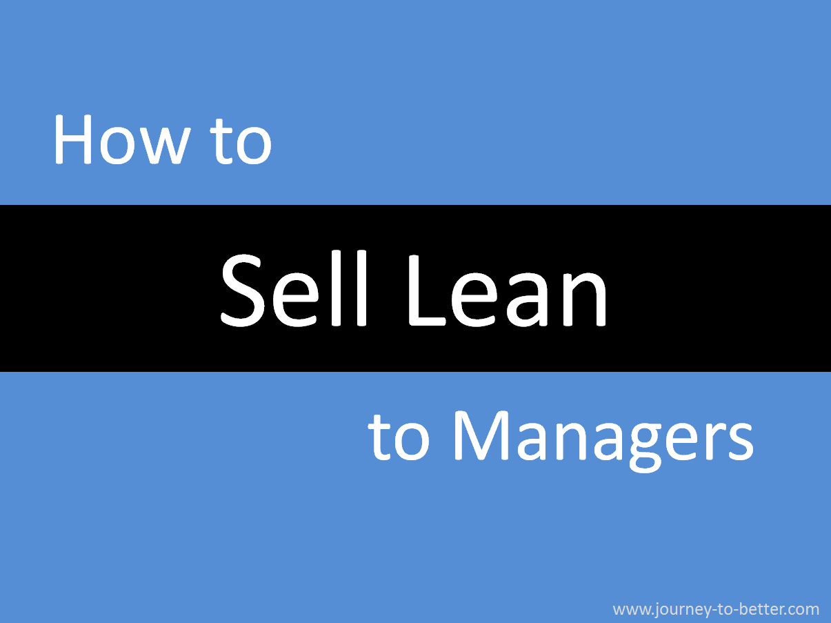 How to sell lean to managers