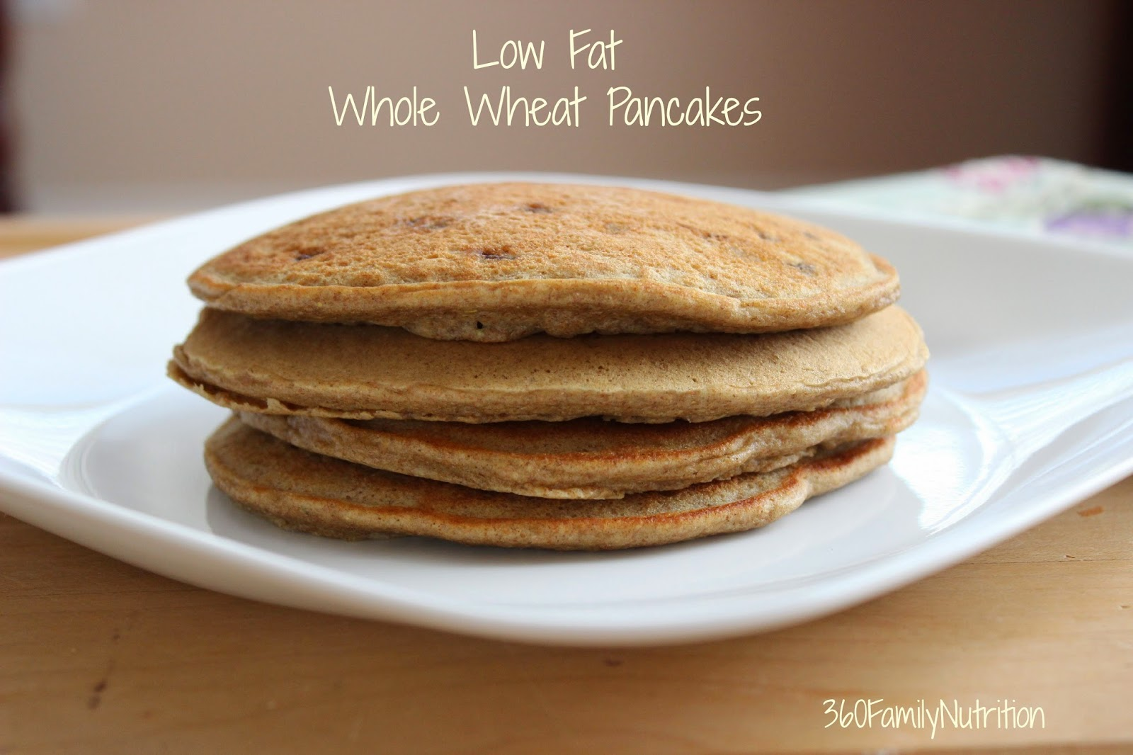 360FamilyNutrition: The Best Low Fat Whole Grain Pancakes