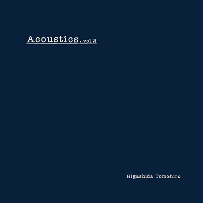 東田トモヒロ-[Limited Album]Acoustics.vol.2