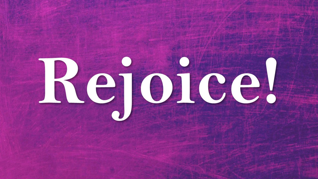 Image Result For Rejoice In The