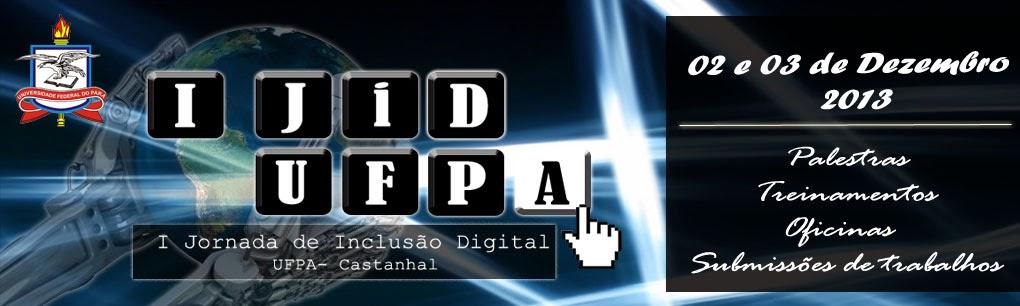 1ª Jornada de Inclusão Digital da UFPA - Castanhal