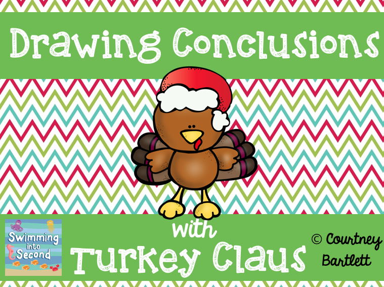 http://www.teacherspayteachers.com/Product/Drawing-Conclusion-minilesson-with-Turkey-Claus-1591062